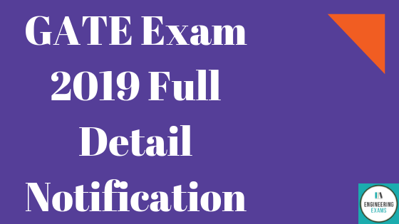 GATE Exam 2019 Full Detail Notification, Exam Date, Admit Card