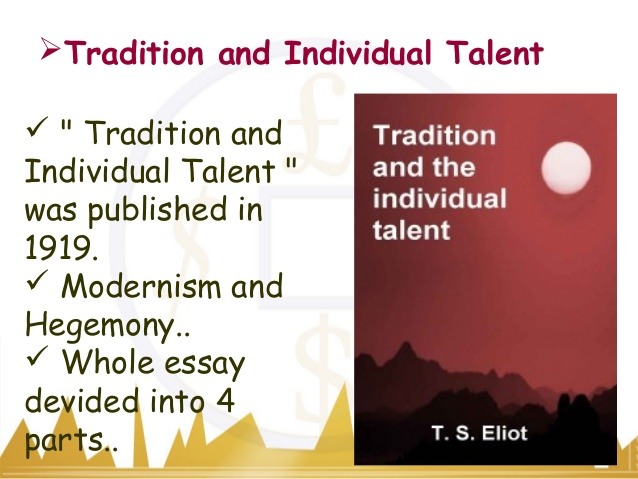 ashadodiya s assignment tradition and individual talent thomas stearns eliot was an american born english poet playwright and literary critic arguably the most important english language poet of the 20th