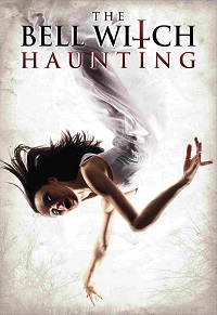 Watch The Bell Witch Haunting Online Free in HD