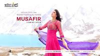 Musafir Mp3 Song