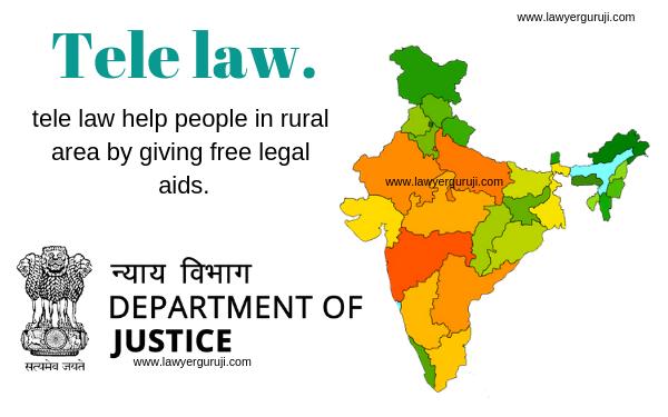 क्या है टेली लॉ और कैसे टेली लॉ ग्रामीण क्षेत्रो में लोगो को निःशुल्क  कानूनी सलाह देकर मदद करती है। What is tele law and how tele law help people in rural area by giving free legal aids.