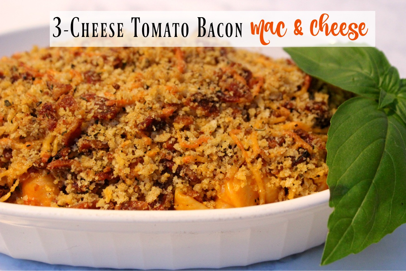 Cheese Tomato Bacon Mac & Cheese - Pieces of a Mom
