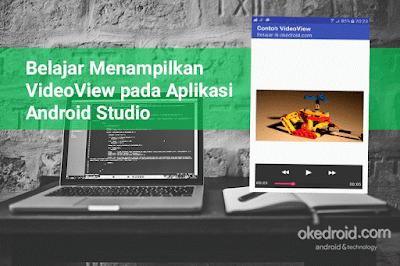 Belajar Menampilkan VideoView pada Aplikasi Android Studio