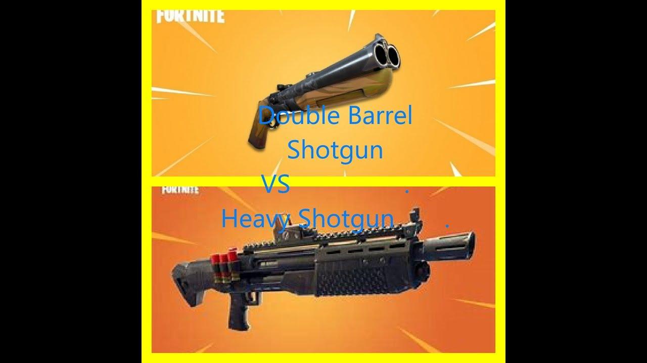 the fortnite battle royal workshop double barrel shotgun vs heavy