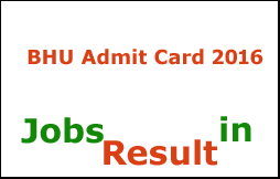 BHU Admit Card 2016