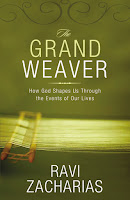 "Book Review: ""The Grand Weaver: How God Shapes Us Through the Events of Our Lives"" by Christian philosopher and apologist Dr. Ravi Zacharias"