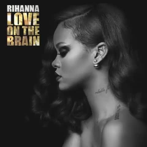 Rihanna Love On The Brain MP3, Video & Lyrics