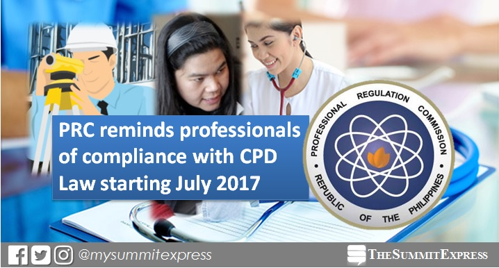 PRC requires CPD units before license ID renewal starting July 2017
