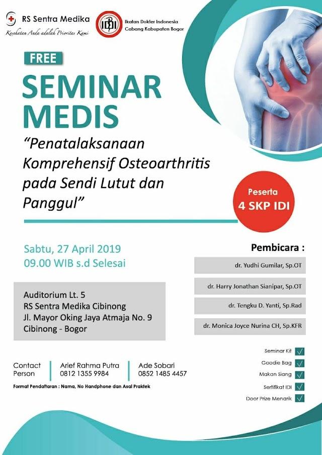 "Free Seminar Medis ""Penatalaksanaan Komprehensif Osteoartritis pada Sendi Lutut dan Panggul"""