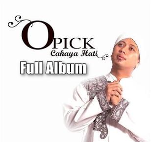 Kumpulan Lagu Mp3 Hits Opick Terbaik dan Populer Full Album Cahaya Hati (2008) Lengkap