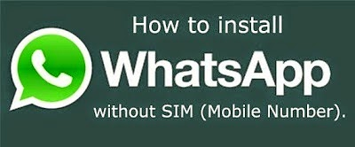 Install whatsapp without sim