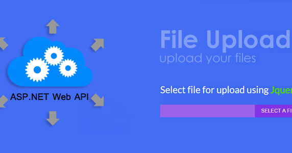 Part 5 - How to upload files in the ASP NET Web API using