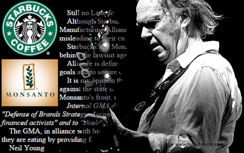 Neil Young Monsanto Starbucks
