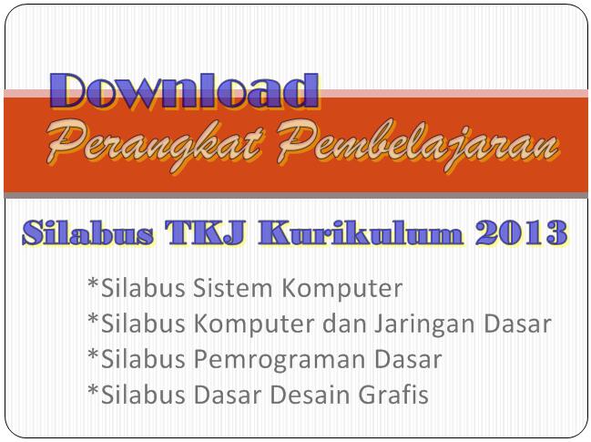 Perangkat Silabus TKJ Untuk Guru SMK Kurikulum 2013 Revisi 2017/2018