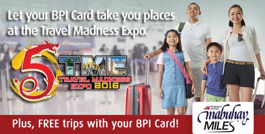 BPI Card will take you to places at the 5th Travel Madness Expo!