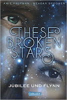https://www.goodreads.com/book/show/31856151-these-broken-stars---jubilee-und-flynn