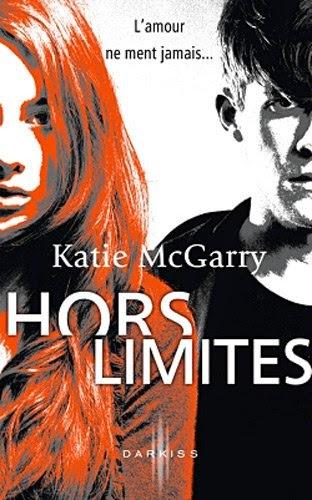http://lachroniquedespassions.blogspot.fr/2014/01/tome-1-hors-limites-de-katie-mcgarry.html