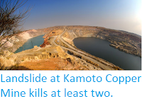 http://sciencythoughts.blogspot.co.uk/2016/03/landslide-at-kamoto-copper-mine-kills.html