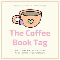 click here to read the coffee book tag blog post