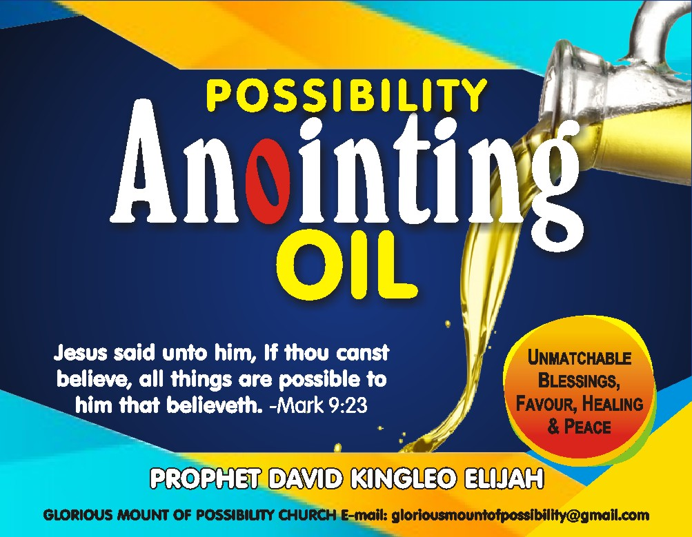 POSSIBILITY ANOINTING OIL