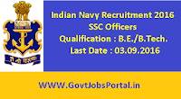 Indian Navy Recruitment 2016 for SSC Officer Executive and Technical branch Apply Online Here