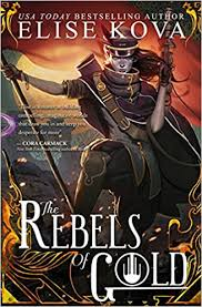 https://www.goodreads.com/book/show/35385966-the-rebels-of-gold