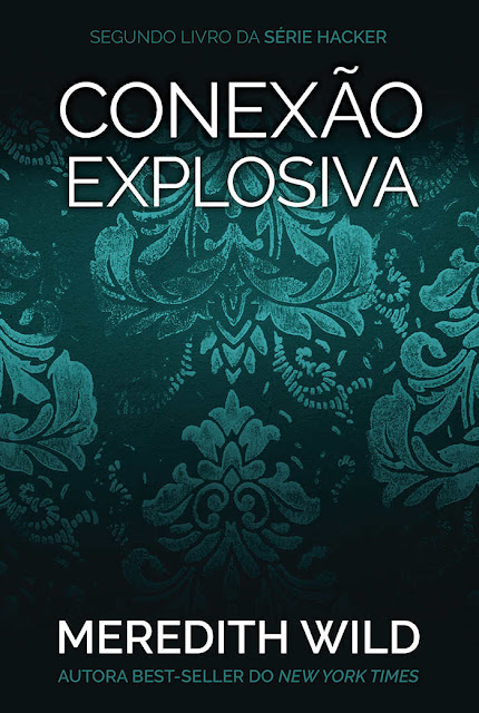 Conexão explosiva Edição 2 - Meredith Wild