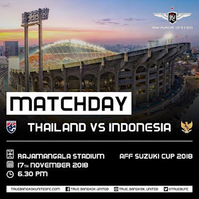 Live Streaming Thailand vs Indonesia AFF Suzuki 2018 17.11.2018