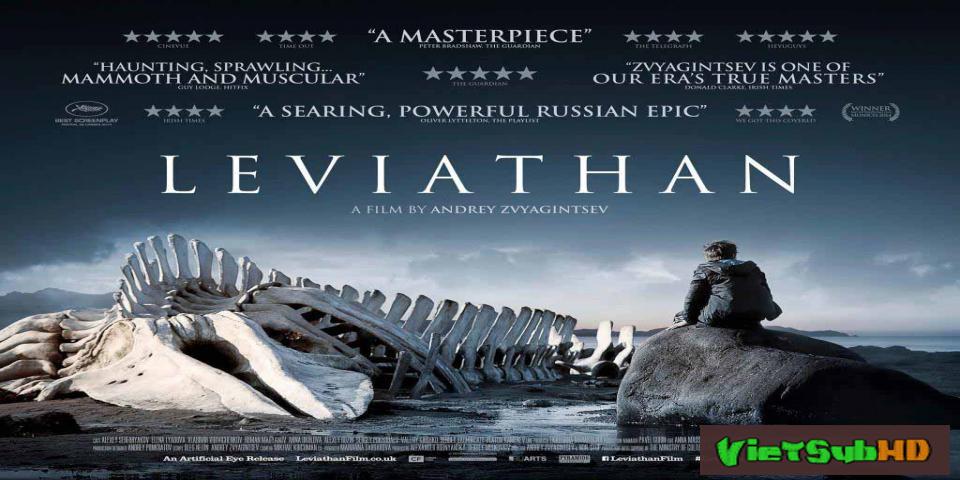 Phim Quái Vật Thời Putin VietSub HD | Leviathan 2014