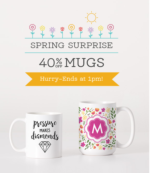 Spring Surprise: 40% Off Mugs 'Til 1PM