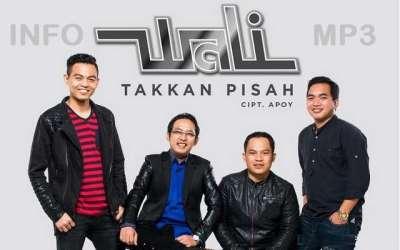 Lagu Wali Band Takkan Pisah Mp3