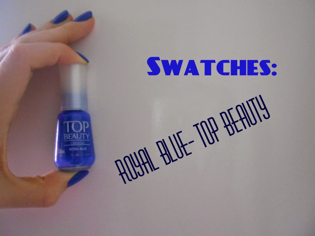 Swatches: Royal Blue- Top Beauty