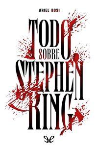 Todo sobre Stephen King, Ariel Bosi