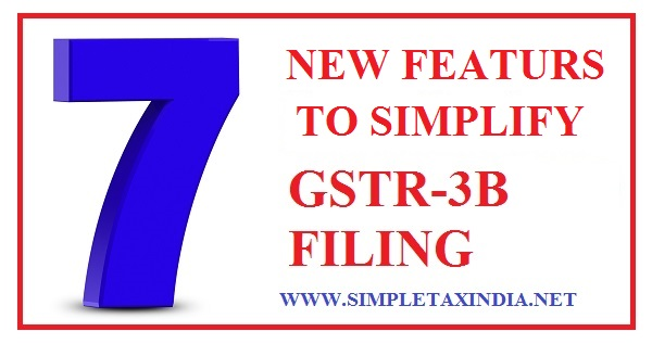 7 new features to simplifies gstr 3b filing simple tax india for Table 6 of gstr 3b