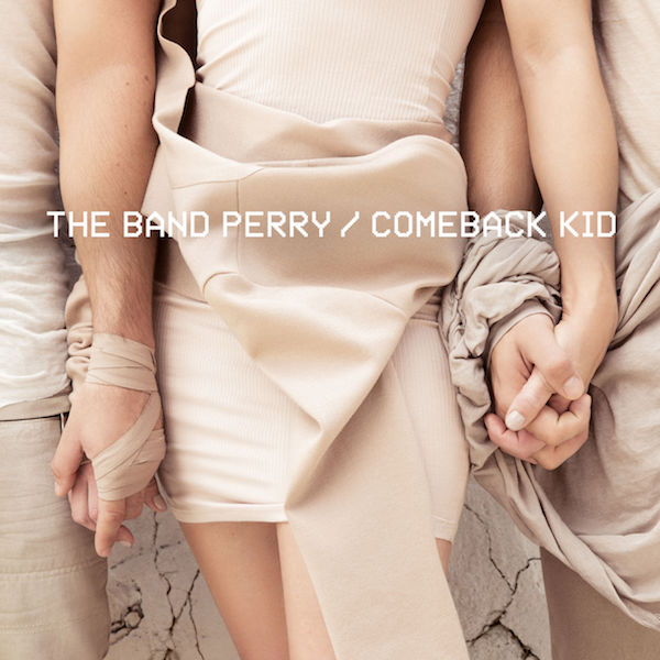 Comeback Kid Artwork The Band Perry