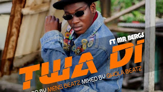 Koo Ntakra Ft. Mr. Bergs – Twa Di (Prod. By Mens Beatz x Mixed By Qhola Beatz)