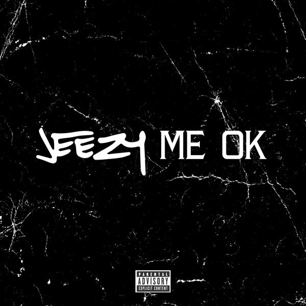 Jeezy - Me OK - Single  Cover