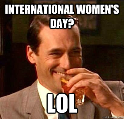international womens day LOL memes