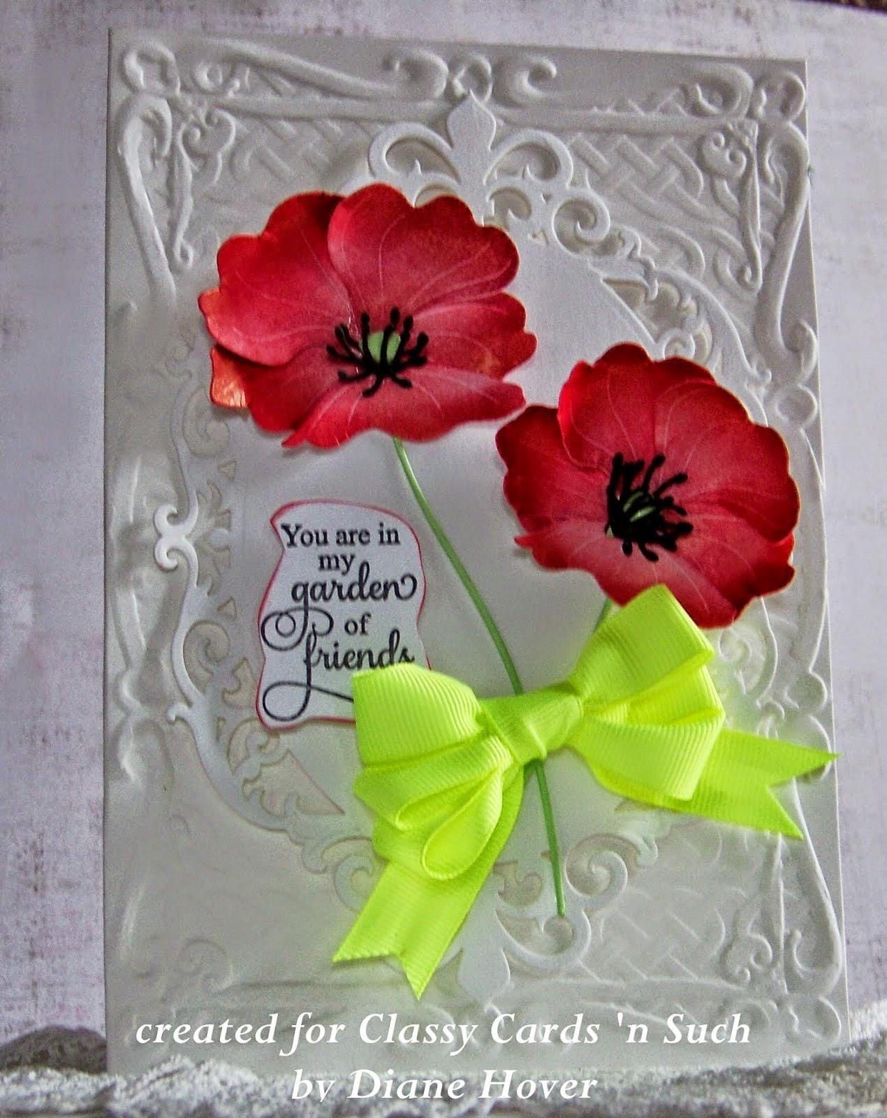 Classy Cards N Such Garden Poppies
