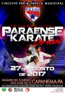 Campeonato Paraense de Karate - Fase Classificatória Capanema