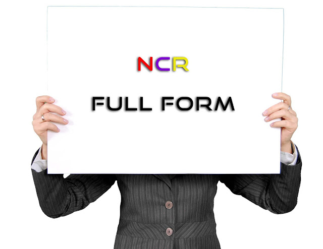 ncr full form in hindi,ncr full form, full form of ncr, delhi ncr full form