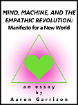 Mind, Machine, and the Empathic Revolution