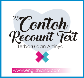 25 Contoh Recount Text Pendek Singkat Cerita Liburan Dalam Bahasa