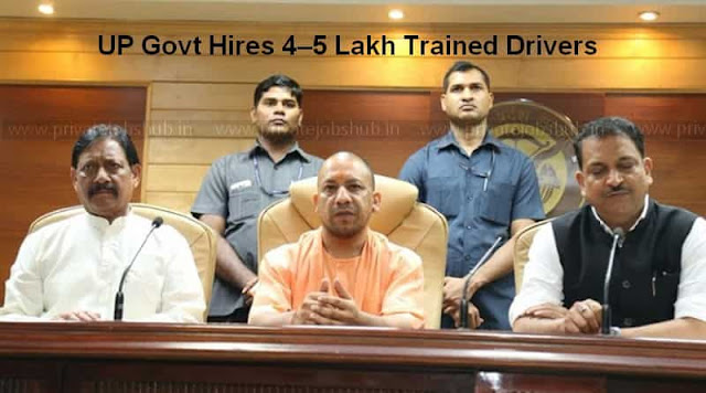 UP Govt Hires 4–5 Lakh Trained Drivers