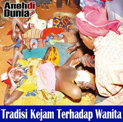 Tradisi Aneh dan Kejam Terhadap Wanita Suku Pedalaman