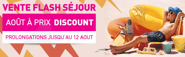 Promo Vacances vente flash last minute