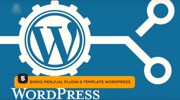 5. Bisnis Menjual Plugin dan Template Wordpress