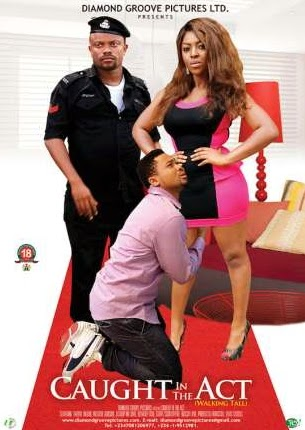 caught in the act nollywood movie