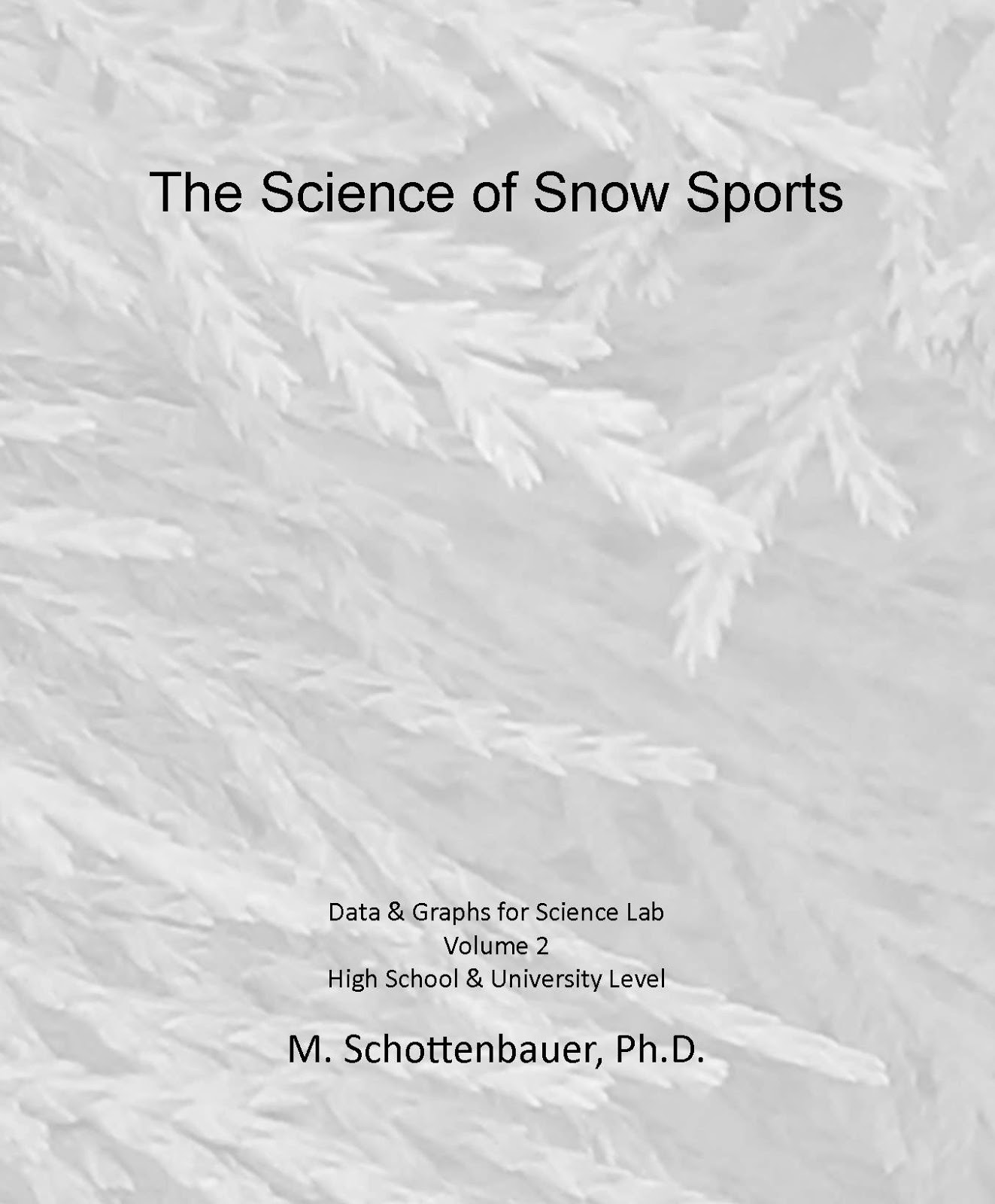 Snow Sport Science: The Science of Snow Sports