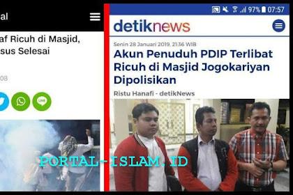 PDIP Minta Maaf Ricuh di Masjid, Polisi Sebut Kasus Selesai.. Sekarang Malah Akun Penuduh PDIP Terlibat Ricuh di Masjid Jogokariyan Dipolisikan
